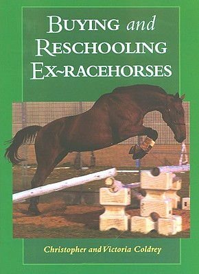Image for Buying and Reschooling Ex-Racehorses