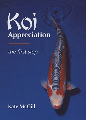 Image for Koi Appreciation: The First Step