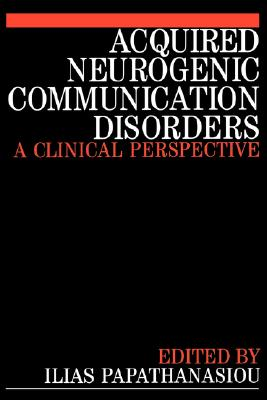 Image for Acquired Neurogenic Communication Disorders: A Clinical Perspective (Paperback)