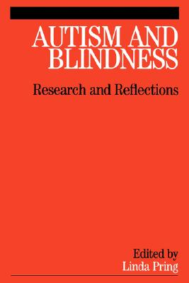 Image for Autism and Blindness: Research and Reflections
