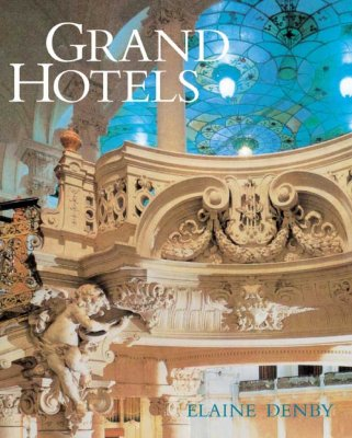 Image for Grand Hotels: Reality and Illusion