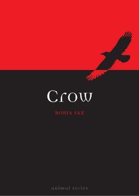 Crow (Reaktion Books - Animal), Sax, Boria