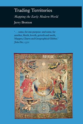 Image for Trading Territories: Mapping the Early Modern World (Picturing History)