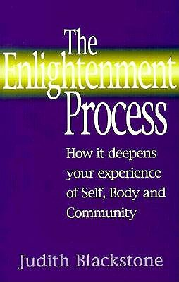 Image for Enlightenment Process : How It Deepens Your Experience of Self, Body, and Community