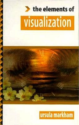 THE ELEMENTS OF VISUALIZATION