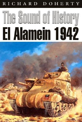 Sound of History: El Alamein 1942, DOHERTY, Richard