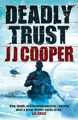 Deadly Trust [used book], J. J. Cooper