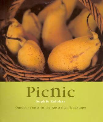 Picnic : outdoor Feasts in the Australian Landscape, Zalokar, Sophie