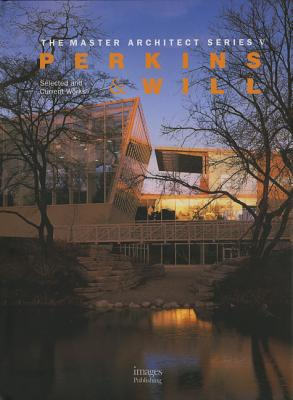 Image for Perkins & Will: Selected and Current Works (The Master Architect Series, 5)