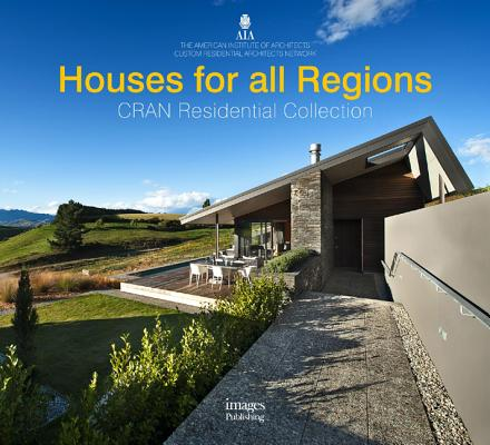 Houses for All Regions: CRAN Residential Collection, American Institute of Architects (Author)