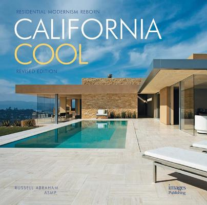 Image for California Cool: Residential Modernism Reborn