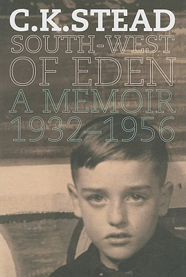 Image for South-West of Eden: A Memoir, 1932-1956