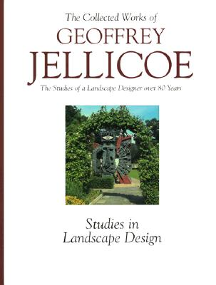 Image for The Collected Works of Geoffrey Jellicoe (Volume III: Studies in Landscape Design)