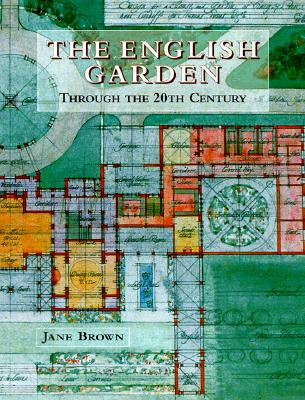 Image for English Garden: Through the 20th Century, The