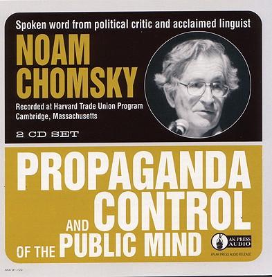 Propaganda and Control of the Public Mind, Chomsky, Noam