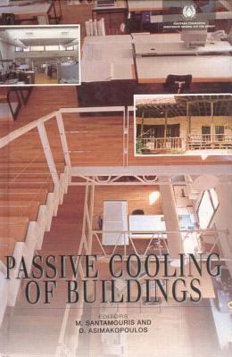 Passive Cooling of Buildings (BEST (Buildings Energy and Solar Technology)), Asimakopoulos, D.