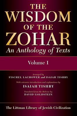The Wisdom of the Zohar: An Anthology of Texts (3 Volume Set)