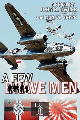 A Few Brave Men, Taylor, John R.