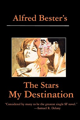 The Stars My Destination, Bester, Alfred
