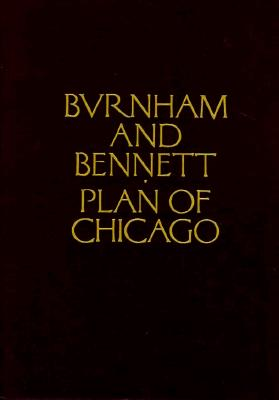Plan of Chicago, Daniel Burnham; Edward Bennett