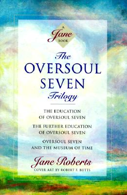 Image for OVERSOUL SEVEN TRILOGY: THE EDUCATION OF OVERSOUL SEVEN, THE FURTHER EDUCAT