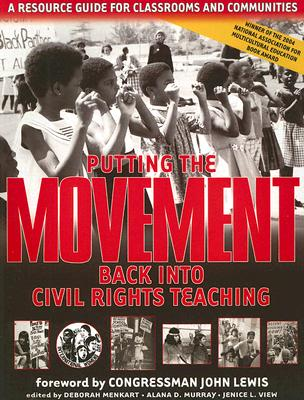 Image for Putting The Movement Back Into Civil Rights Teaching