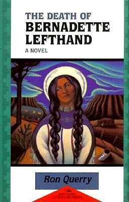 The Death of Bernadette Lefthand (Red Crane Literature Series)