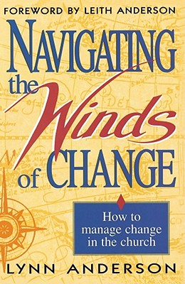 Navigating the Winds of Change, Anderson Dr., Dr. Lynn