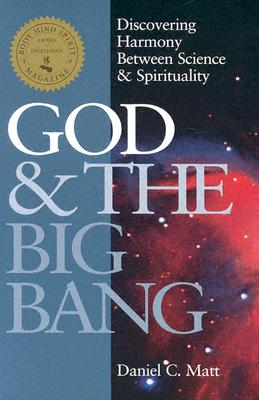 Image for GOD AND THE BIG BANG  Discovering Harmony between Science & Spirituality