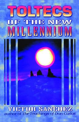 Image for Toltecs of the New Millennium
