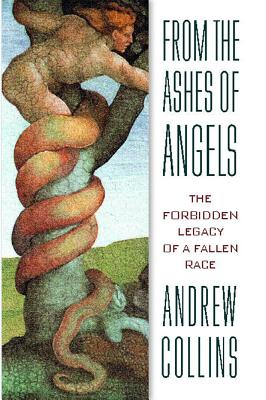 Image for From the Ashes of Angels: The forbidden Legacy of a Fallen Race