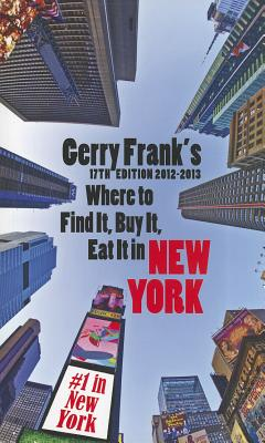 WHERE FIND BUY EAT NY 17TH 2012-13, GERRY FRANK