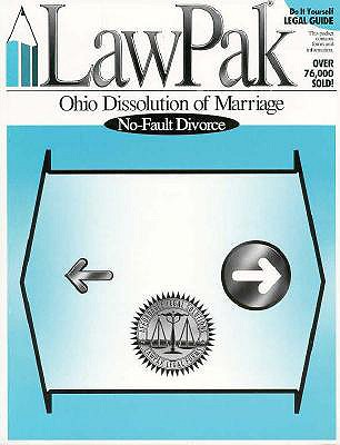 Ohio Dissolution of Marriage: Do it Yourself: A Step by Step Guide, LawPak Publishing [Compiler]; LawPak Publishing [Editor];