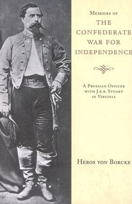 Image for Memoirs of the Confederate War for Independence (Southern Classics Series)