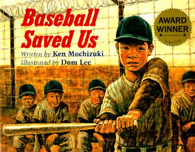 Baseball Saved Us, Ken Mochizuki