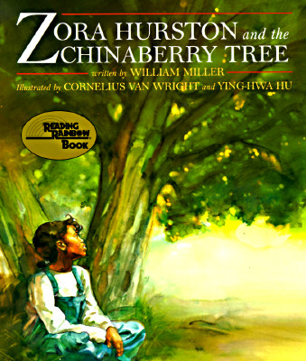 Image for Zora Hurston & The Chinaberry Tree (Reading Rainbow Book)