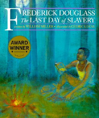 Image for Frederick Douglass: The Last Day of Slavery