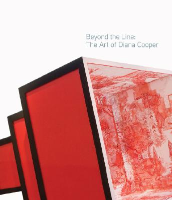 BEYOND THE LINE : THE ART OF DIANA COOPE, MARGO A CRUTHCFIELD