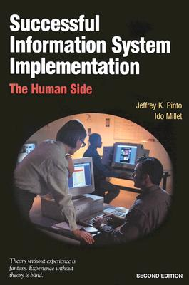 Successful Information System Implementation: The Human Side, Second Edition, Pinto, Jeffrey K.; Millet, Ido