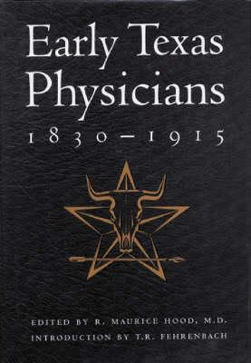 Image for Early Texas Physicians 1830-1815