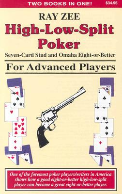 High-Low-Split Poker, Seven-Card Stud and Omaha Eight-or-better for Advan (Advance Player), Malmuth, Mason [Foreword]