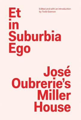 Image for Et in Suburbia Ego: José Oubrerie's Miller House