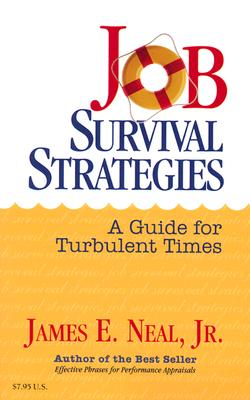 Image for Job Survival Strategies: A Guide for Turbulent Times