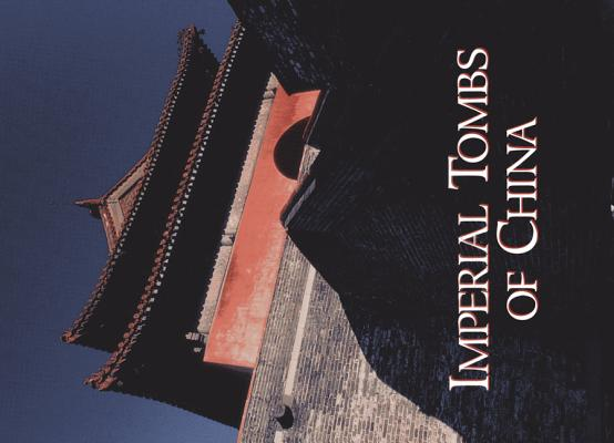 Image for Imperial Tombs of China