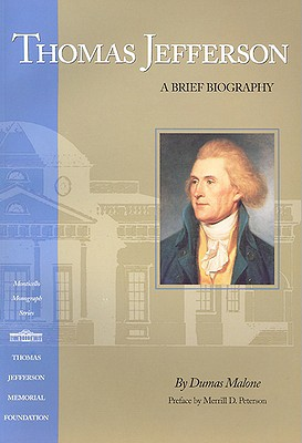 Thomas Jefferson: A Brief Biography, Malone, Dumas