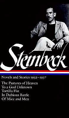 Image for John Steinbeck : Novels and Stories, 1932-1937 : The Pastures of Heaven / To a God Unknown / Tortilla Flat / In Dubious Battle / Of Mice and Men (Library of America)