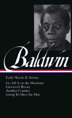Image for James Baldwin : Early Novels and Stories