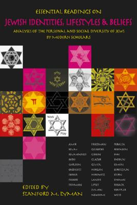 Image for Essential Readings on Jewish Identities, Lifestyles & Beliefs: Analyses of the Personal and Social Diversity of Jews by Modern Scholars
