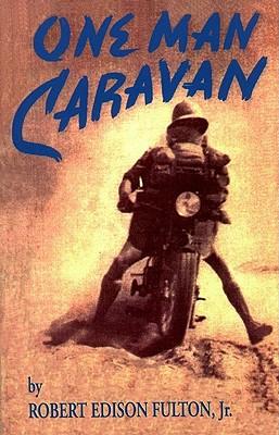 Image for One Man Caravan (Incredible Journeys Books)
