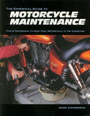 Image for Essential Guide to Motorcycle Maintenance: Tips & Techniques to Keep Your Motorcycle in Top Condition